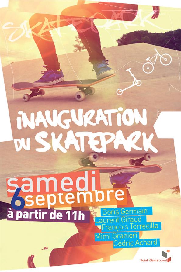 cr ation affiche inauguration du skatepark saint genis laval. Black Bedroom Furniture Sets. Home Design Ideas